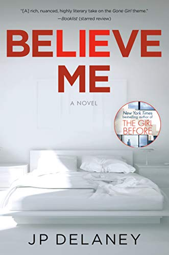 Believe Me by J.P. Delaney