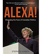 Alexa!: Changing the Face of Canadian Politics