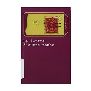La lettre d'outre-tombe Audiobook
