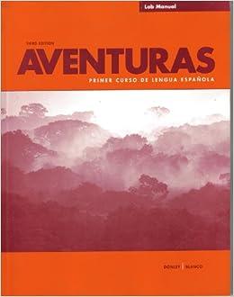 Aventuras Primer Curso de Lengua Espanola Lab Manual
