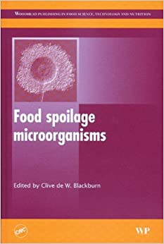 Book Food spoilage microorganisms (Woodhead Publishing Series in Food Science, Technology and Nutrition)