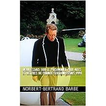 DEUX ESSAIS SUR LE PRISONNIER PRIX ARTS ET LETTRES DE FRANCE  Section Essais  1991 (French Edition)