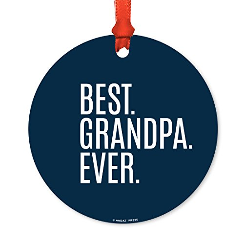 Andaz Press Round Metal Christmas Ornament, Best Grandpa Ever, 1-Pack, Includes Ribbon and Gift Bag, Grandparents Father's Day Birthday Present Gift Ideas