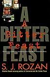 A Bitter Feast, S. J. Rozan, 0312291701
