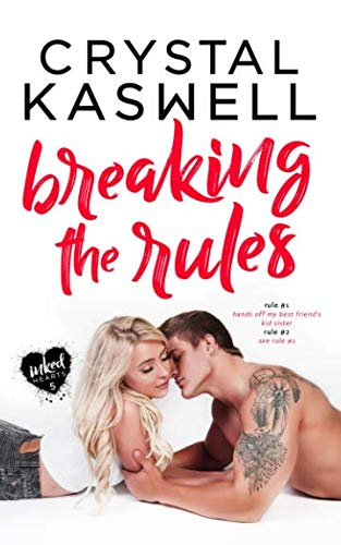 Breaking the Rules (Inked Hearts)