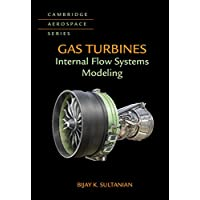 Gas Turbines: Internal Flow Systems Modeling