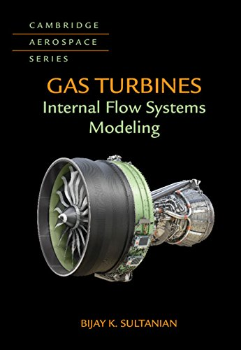 Gas Turbines: Internal Flow Systems Modeling (Cambridge Aerospace Series)