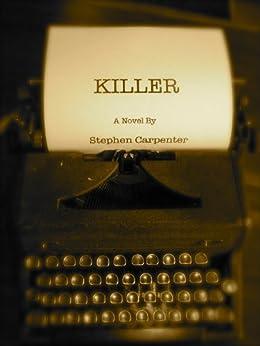 KILLER (A Jack Rhodes Mystery Book 1) by [Carpenter, Stephen]