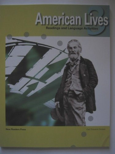 American Lives 3: Readings and Language Activities