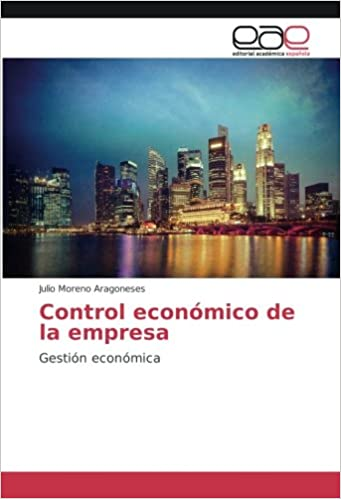 Control económico de la empresa: Gestión económica: Amazon.es: Julio Moreno Aragoneses: Libros
