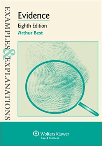 Evidence examples explanations eighth edition arthur best evidence examples explanations eighth edition 8th edition fandeluxe Gallery