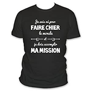 L'abricot blanc T-Shirt Homme Humour Je suis né pour Faire Chier et Je Dois accomplir ma Mission – Idée Cadeau garçon et…