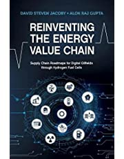 Reinventing the Energy Value Chain: Supply Chain Roadmaps for Digital Oilfields Through Hydrogen Fuel Cells