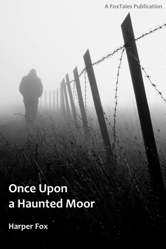 Once Upon A Haunted Moor (The Tyack & Frayne Mysteries Book 1)]()