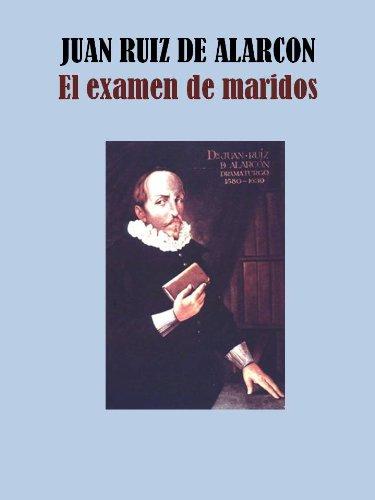 Descargar Libro El Examen De Maridos Juan Ruiz De Alarcon