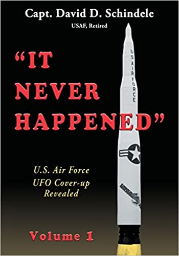 Book It Never Happened, Volume 1: U.S. Air Force UFO Cover-up Revealed
