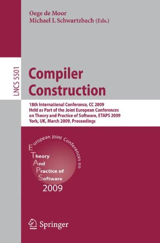 Compiler Construction: 18th International Conference, CC 2009, Held as Part of the Joint European Conferences on Theory