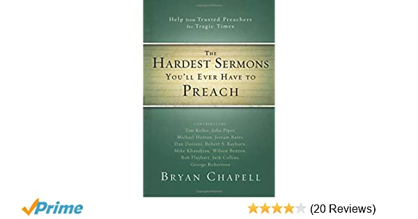 The Hardest Sermons You'll Ever Have to Preach: Help from