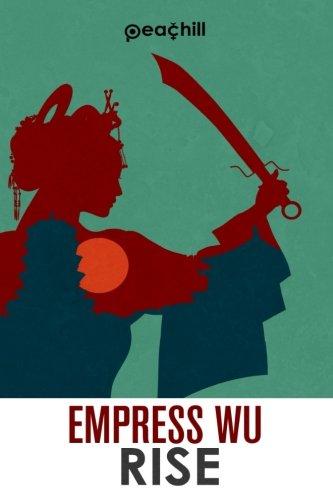 Empress Wu: Rise