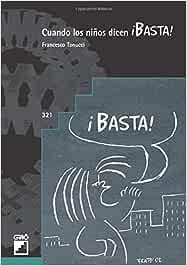 Cuando los niños dicen ¡BASTA!: 321 (Graó Educación)