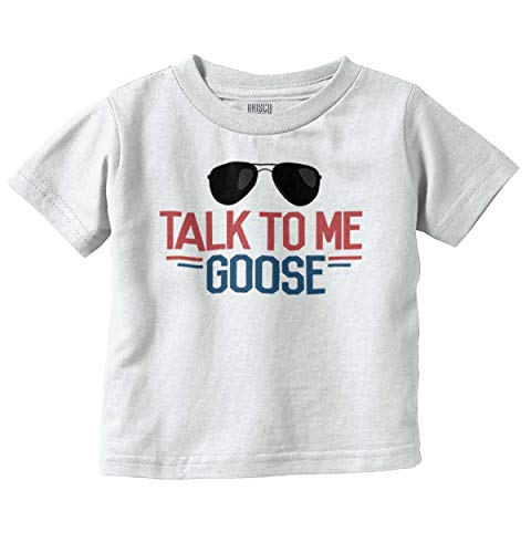 - Talk to Me Goose Funny Movie Newborn Baby Infant Toddler T Shirt White