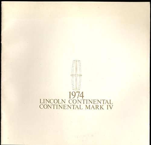 1974 Lincoln Continental & Continental Mark IV sales brochure