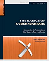 The Basics of Cyber Warfare Front Cover