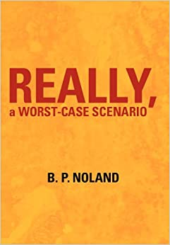 Descargar Torrent Español Really, A Worst-case Scenario PDF En Kindle