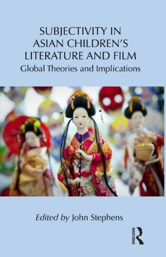Subjectivity in Asian Children's Literature and Film: Global Theories and Implications (Children's Literature and Culture)