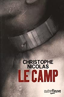 Le camp, Nicolas, Christophe