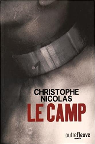 Le Camp de Christophe NICOLAS 2016