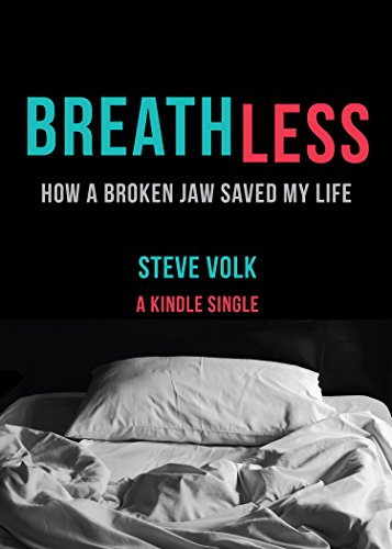 Amazon breathless how a broken jaw saved my life kindle breathless how a broken jaw saved my life kindle single by volk fandeluxe Ebook collections