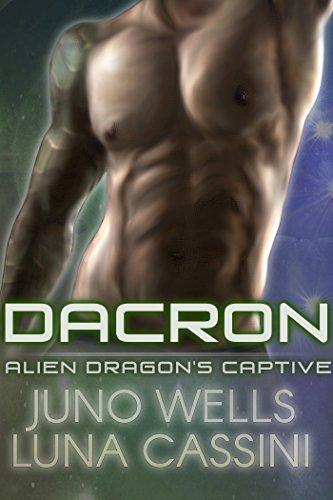 Alien Dragon's Captive: Dacron (Science Fiction BBW/Alien Romance) (Sexy Female Marine)