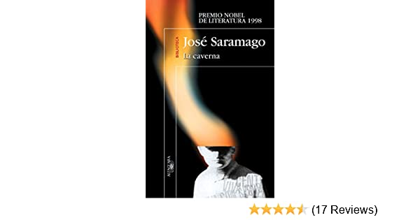 Amazon.com: La caverna (Spanish Edition) eBook: José Saramago: Kindle Store