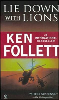 Lie Down with Lions by Ken Follett (2012-07-25)