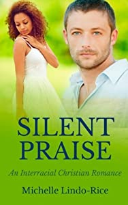 Silent Praise (Able to Love) (Volume 3)