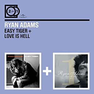 Ryan Adams Easy Tiger Love Is Hell 2 For 1 Amazon