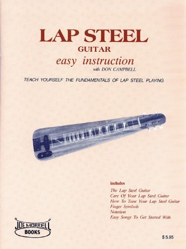 Lap Steel Guitar Instruction: A Beginner's Guide to Playing Lap Steel ()