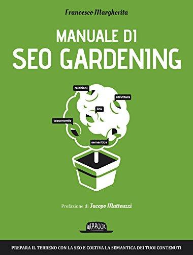 Download Manuale di SEO Gardening (Italian Edition) Pdf