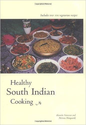 Healthy South Indian Cooking: Alamelu Vairavan, Patricia