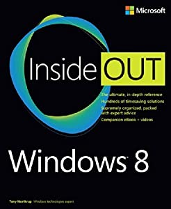 Windows 8 Inside Out by Tony Northrup (2012-11-23)