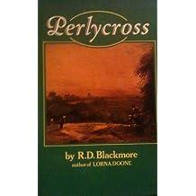 Perlycross: A Tale of the Western Hills