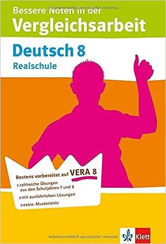 VERA 8 Deutsch Realschule Bessere Noten In Der Vergleichsarbeit Zahlreiche Bungen Mit Ausfhrlichen Lsungen 9783129203569 Amazon Books