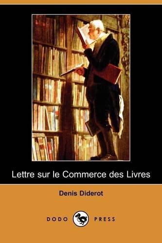 Download Lettre Sur Le Commerce Des Livres (Dodo Press) (French Edition) ebook