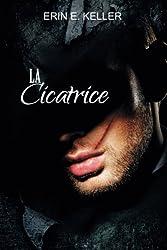 La Cicatrice (French Edition)