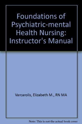 Foundations of Psychiatric-mental Health Nursing: Instructor's Manual