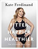 Fitter, Happier, Healthier: The Ultimate Body Plan
