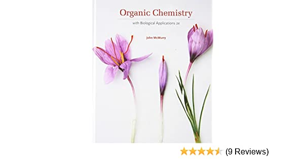 Amazon organic chemistry with biological applications amazon organic chemistry with biological applications available titles owl 9780495391449 john e mcmurry books fandeluxe Images