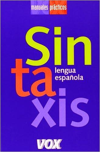 Sintaxis española (Spanish Edition)