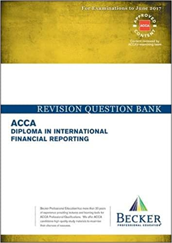 buy dipifr diploma in international financial reporting  buy dipifr diploma in international financial reporting revision question bank for 2017 exams acca book online at low prices in dipifr